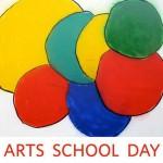 ARTS SCHOOL DAY