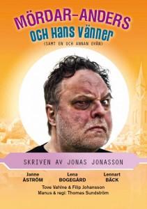MÖRDAR-ANDERS och hans vänner @ Länsteatern Gotland | Gotlands län | Sverige