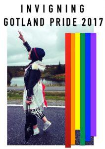 INVIGNING AV GOTLAND PRIDE 2017 @ Länsteatern Gotland   Gotlands län   Sverige