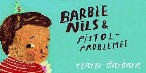 Barbie-Nils & Pistolproblemet